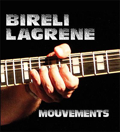 Mouvements - Biréli Lagrène