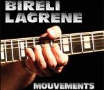 Biréli Lagrène - Mouvements