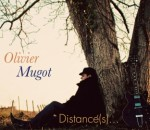 Olivier Mugot - Distances