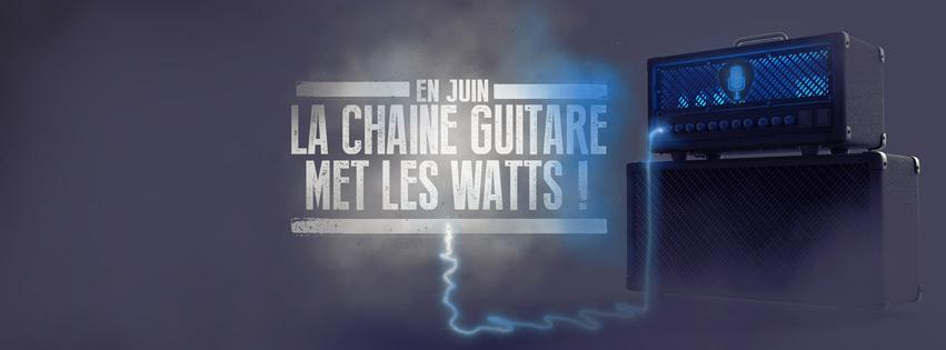 En juin, La Chaîne Guitare met les watts ! #teasing