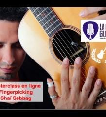 Annonce Masterclass «Fingerpicking» par @Shai_Sebbag