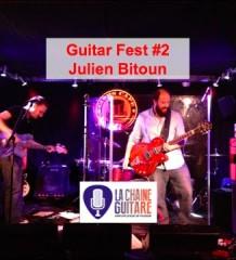 La Guitar Fest de Julien Bitoun (@beurks) : un concept d'enfer !