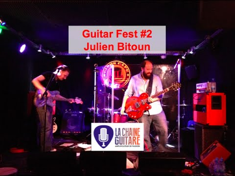 Le guitar fest de julien bitoun beurks un concept d for Guitar domont