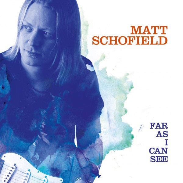 Matt Schofield - As Fars As I Can See