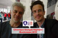 VignetteChroniqueMusikmesse2015GeorgesHaymann