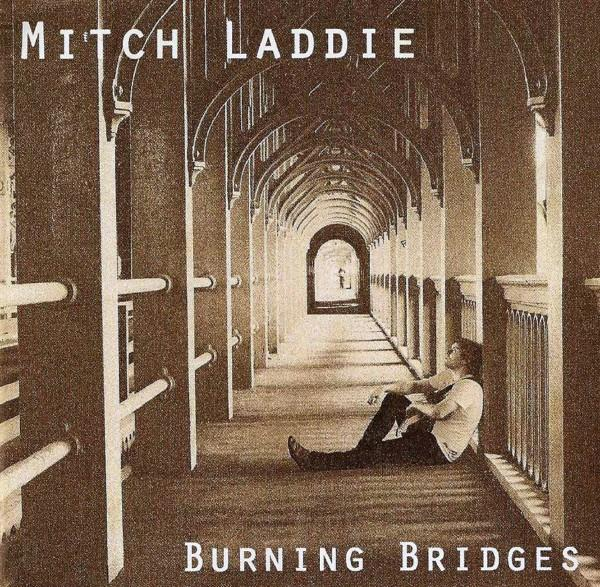 Burning Bridges Mitch Laddie