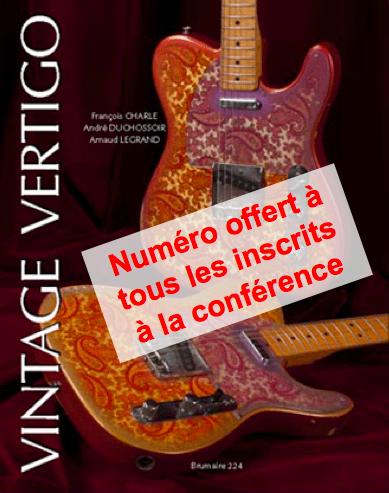 Vintage Vertigo 3 inclus dans le prix de la conférence de La Chaîne Guitare