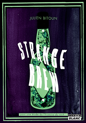 Strange Brew - Julien Bitoun