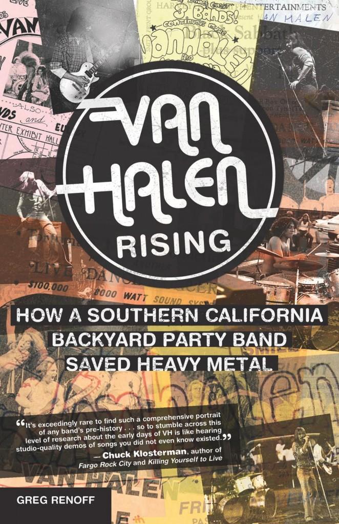 Van Halen Rising - Greg Renoff