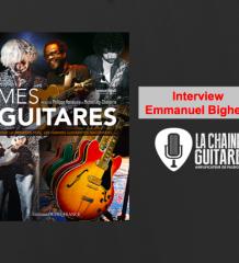 """Interview Emmanuel Bighelli, auteur du superbe livre """"Mes Guitares"""""""