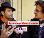 Interview Manu Lanvin,