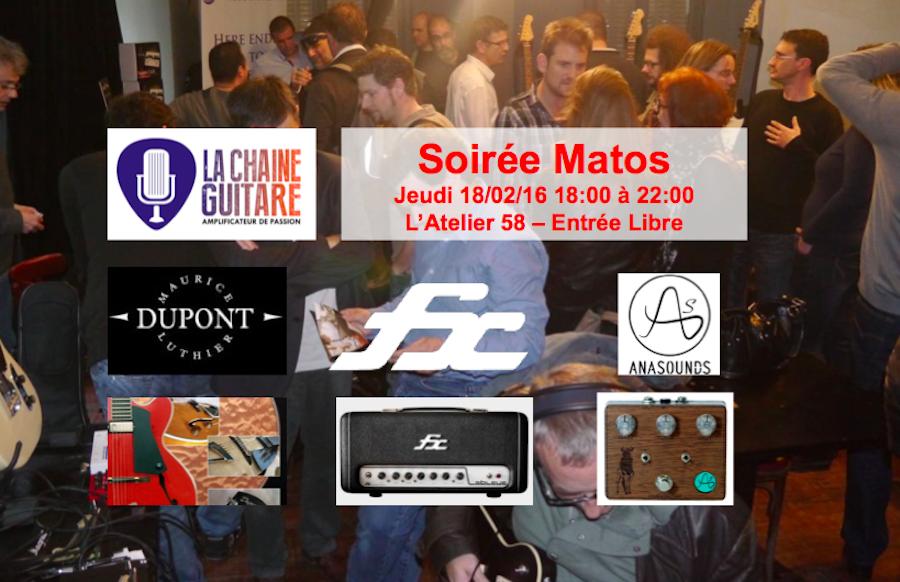 Soirée Matos de La Chaîne Guitare du 18/02/16