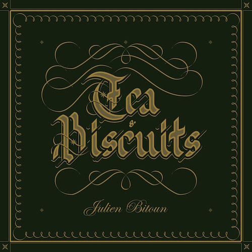 Tea And Biscuits - Julien Bitoun