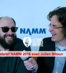 Debrief NAMM 2016 avec Julien Bitoun