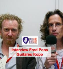Interview Fred Pons : luthier de Kopo Guitares