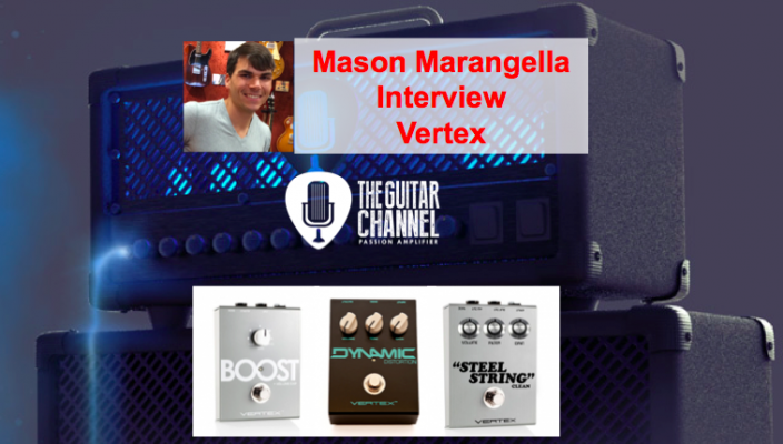 Interview Mason Marangella - Vertex (pédales boutiques)