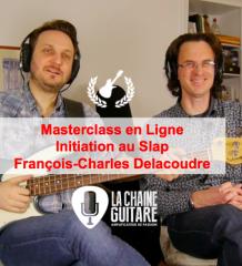 Initiation au Slap par François C. Delacoudre - Masterclass en Ligne