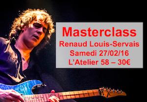 Masterclass Renaud Louis-Servais 27/02/16