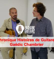 Histoires de Guitares de Gaëdic Chambrier