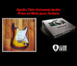 Apollo Twin Universal Audio - Prise en main pour guitare