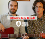 Interview du luthier Tony Girault