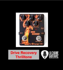 Test de la Drive Recovery Thrilltone