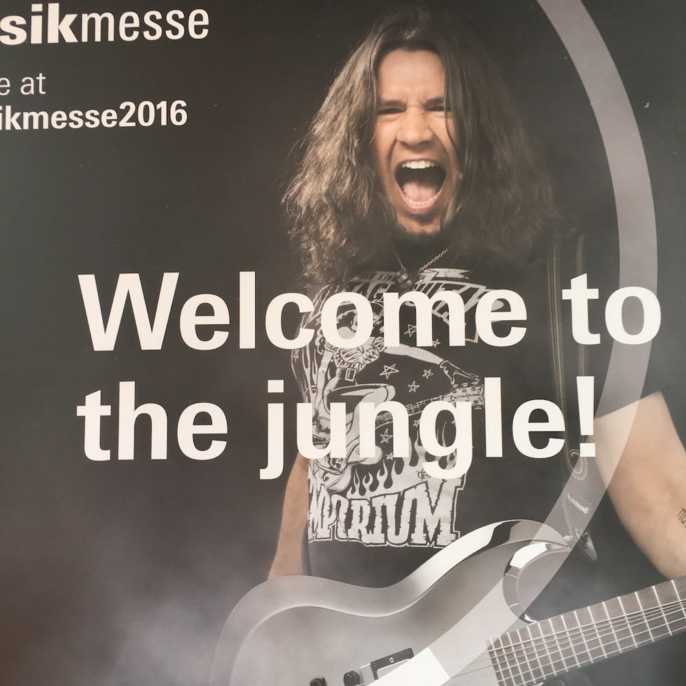 Musikmesse 2016 - Welcome to the jungle