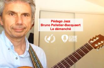 Le démanché par Bruno Pelletier-Bacquaert - Pédago Jazz