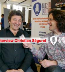 Christian Séguret : musicien et journaliste grand amoureux de la guitare