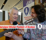Interview du luthier Olivier Fanton d'Andon