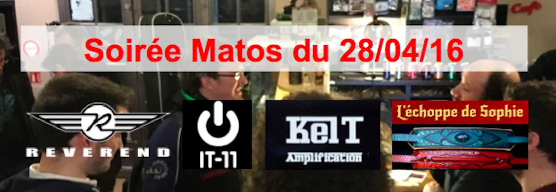 Soirée Matos du 28/04/16