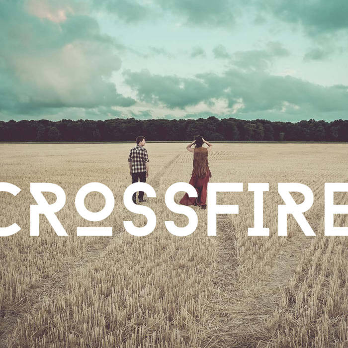 Interview Crossfire (@crossfire1028) : un duo Folk envoutant
