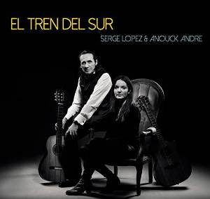 Serge Lopez Anouck André - El Tren Del Sur