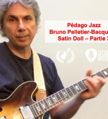 Satin Doll (partie 2/2) par Bruno Pelletier-Bacquaert (@BrunoPelBac) - Pédago Jazz