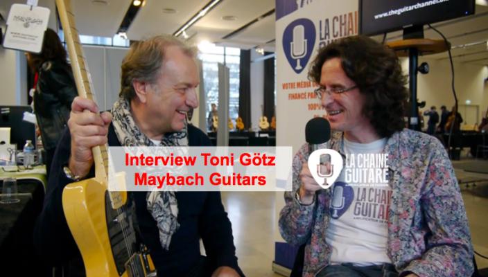 Interview Toni Götz pour tout savoir sur Maybach Guitars (VOST)