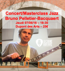 Concert Masterclass Bruno Pelletier-Bacquaert: les clefs du Jazz - Mardi 07/06/16