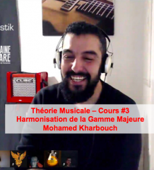Harmonisation Gamme Majeure par Mohamed Kharbouch - Théorie Musicale - Cours #3