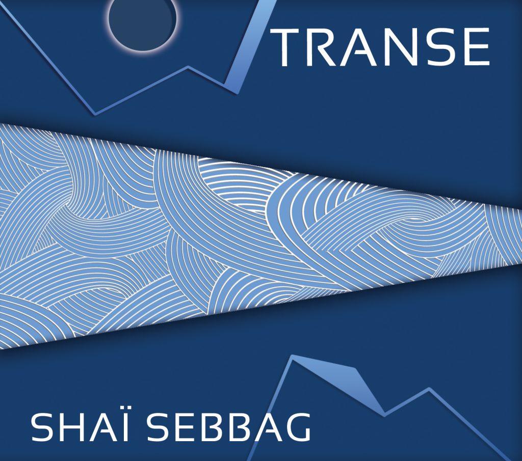 CD Transe Shaï Sebbag