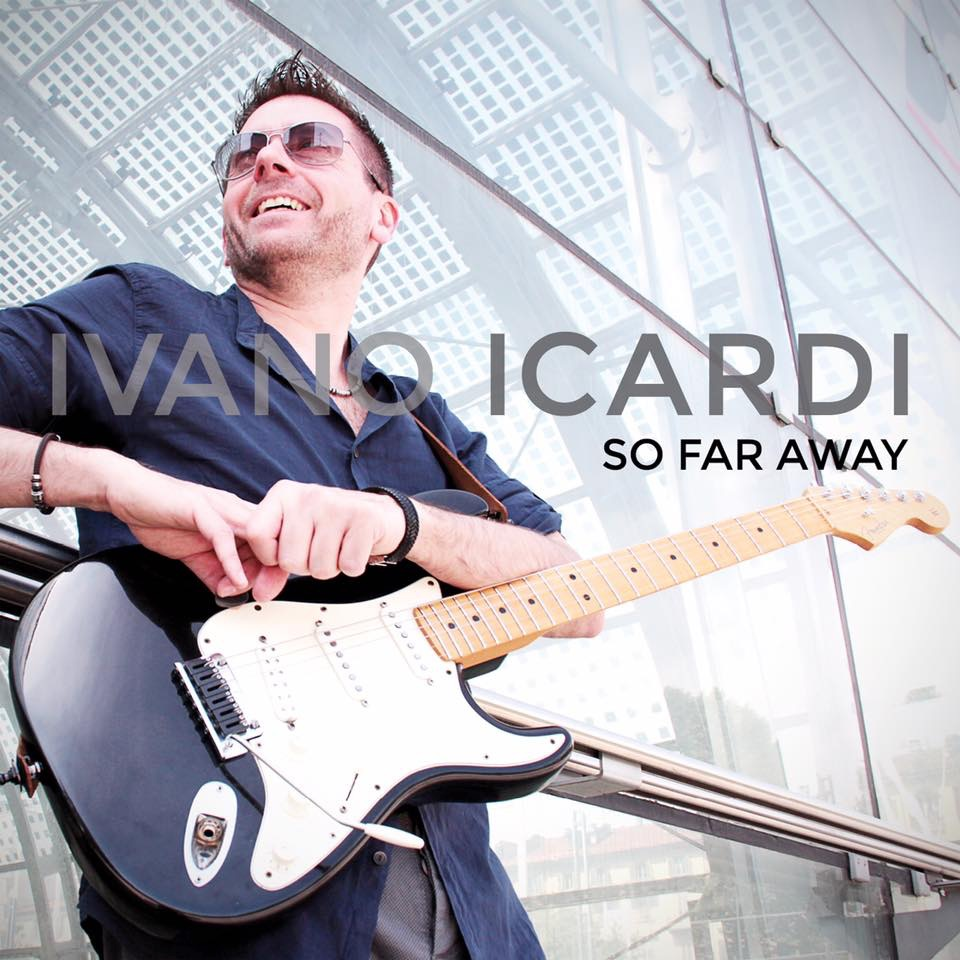 Ivano Icardi - So Far Away