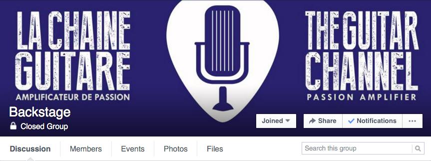 Groupe fermé Facebook pour les backstagers de La Chaîne Guitare