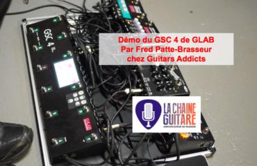 Démo du contrôleur GSC 4 Glab pour looper vos pédales d'effets