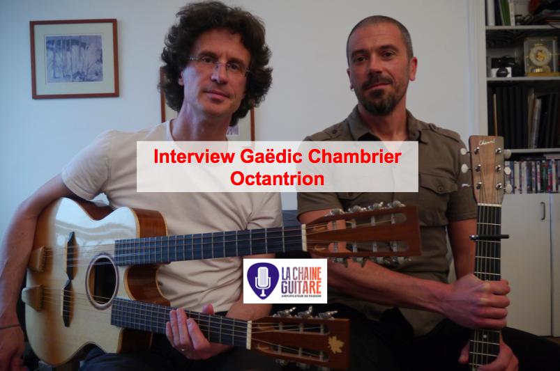 Interview Gaëdic Chambrier - Octantrion