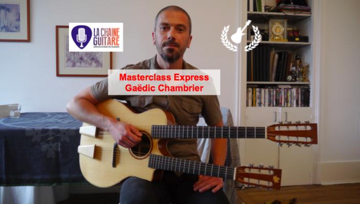 Masterclass Express - Gaëdic Chambrier - Mandoterz et le DADGAD