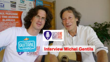 Interview Michel Gentils au Festival Guitare Issoudun