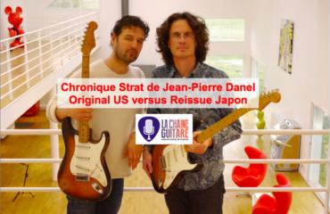 Chronique Strat de @JeanPierreDanel - Original USA versus Strat Reissue Japon