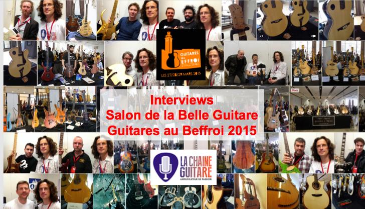 Interviews Guitares au Beffroi 2015
