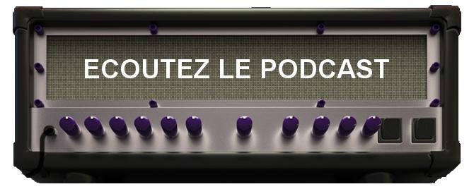 Le podcast de La Chaîne Guitare