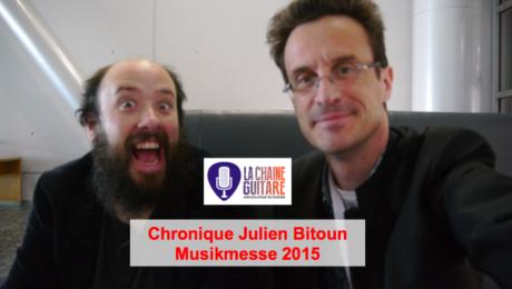 Chronique Julien Bitoun (@beurks) sur le @Musikmesse 2015