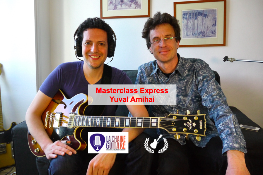 Masterclass Yuval Amihai - Guitare Jazz