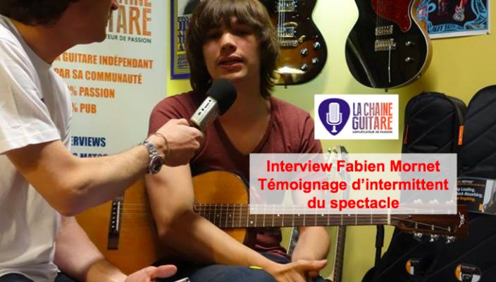 Intermittents du spectacle - Témoignage de Fabien Mornet, guitariste professionnel